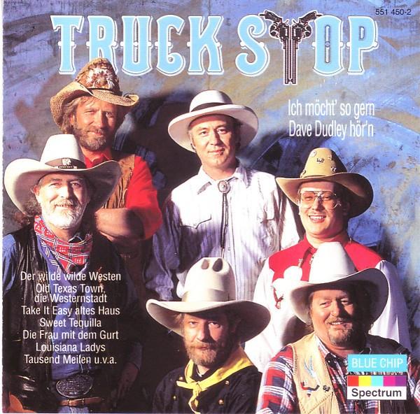 Truck Stop - Ich möchte' so gern Dave Dudley hör'n