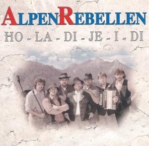 Alpenrebellen - Ho-la-di-je-i-di