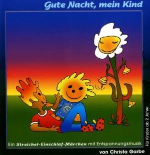 Gundel Hubinger - Gute Nacht, mein Kind