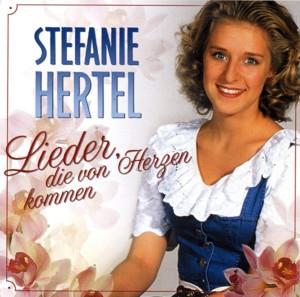 Stefanie Hertel - Lieder, die von Herzen kommen