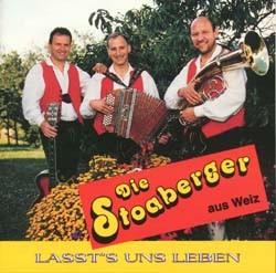 Die Stoaberger - LASST UNS LEBEN