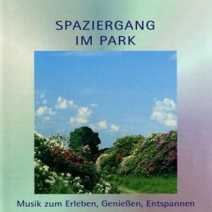 Musik zum Erleben, Genießen, Entspannen - Spaziergang im Park
