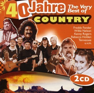 Diverse - 40 Jahre The Very Best Of Country