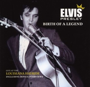 Elvis Presley - Birth Of A Legend