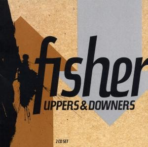 fisher - UPPERS & DOWNERS