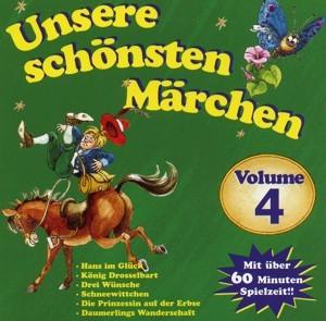 Hörspiel 4 - Unsere schönsten Märchen Vol.4