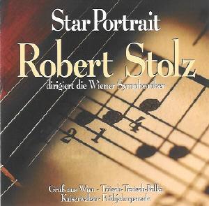 Robert Stolz dirigiert die - Wiener Symphoniker