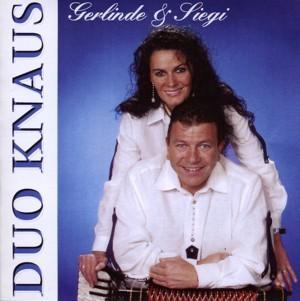 Duo Knaus - Gerlinde & Siegi - 10 Jahre