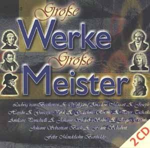 Diverse - Große Werke Große Meister