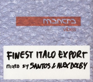 Mantra Vibes - Finest Italo Export
