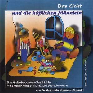 Gundel Hubinger - Das Licht und die häßlichen Männlein