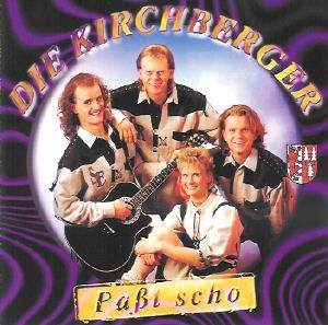 Die Kirchberger - Paßt scho