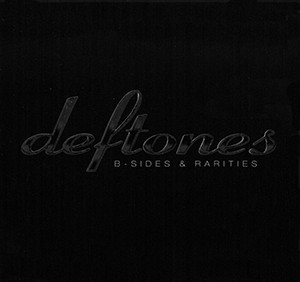 Deftones - B-Sides Rarities - CD+DVD