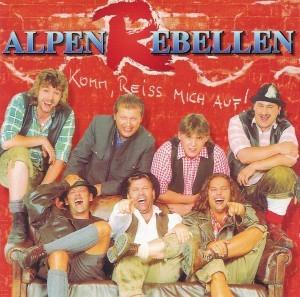 Alpenrebellen - Komm reiss mi auf