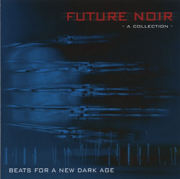Future Noir - Beats For A New Dark Age