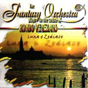 The Fantasy Orchestra - in the sound of Rondo Veneziano