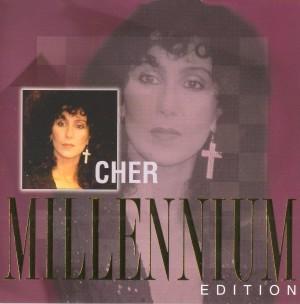 Cher - Millenium Edition