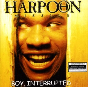 Harpoon - Missile - Boy, Interrupted