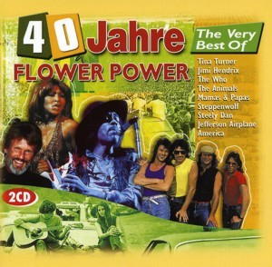 Diverse - 40 Jahre The Very Best Of Flower Power