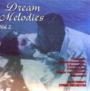 Ricci Ferra's String Orchestra - Dream Melodies Vol. 2