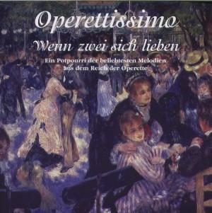 Diverse - Operettissimo - Wenn zwei sich lieben