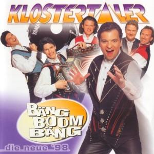 Klostertaler - Bäng Boom Bäng