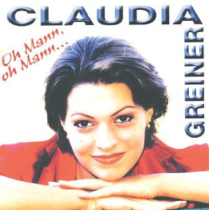 Claudia Greiner - Oh Mann, oh Mann...
