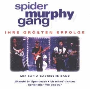 Spider Murphy Gang - Ihre größten Erfolge