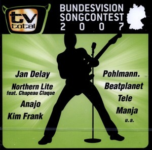 TV-Total - Bundesvision Songcontest 2007