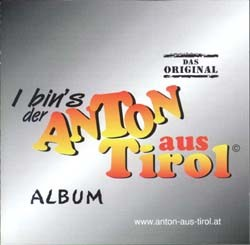 Anton aus Tirol (Das Original) - Album