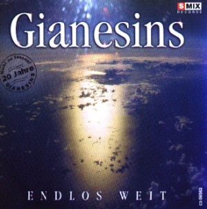 Gianesins - Endlos weit