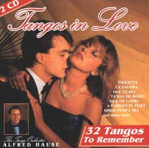 The Tango Orchestra Alfred Hause - Tangos In Love