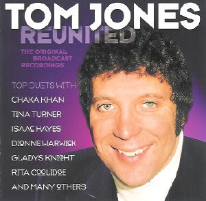Tom Jones - Reunited