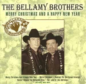 The Bellamy Brothers - Merry Christmas And A Happy New Year