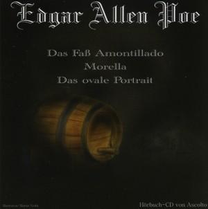 Edgar Allen Poe - Hörbuch CD - Das Faß Amontillado - Morella - Das ovale Portrait