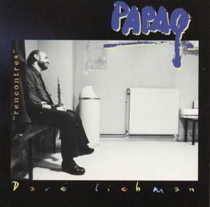 Dave Liebman - Papaq