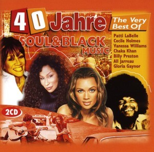 Diverse - 40 Jahre The Very Best Of Soul & Black Music