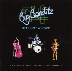 Big Banditz - Keep On Swingin'