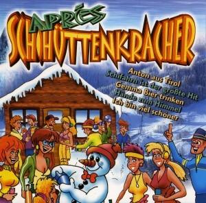 Diverse - Apres Schihüttenkracher