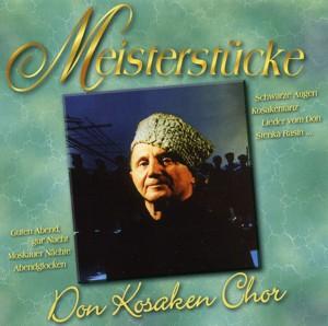 Don Kosaken Chor - Meisterstücke