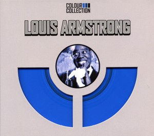 Louis Armstrong - Colour Collection