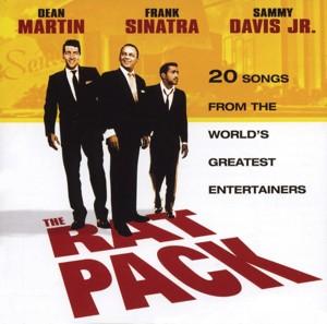 The Rat Pack - Dean Martin, Frank Sinatra, Sammy Davis JR.