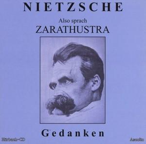 Nietzsche - Also sprach Zarathustra - Gedanken - MP3-CD - ca. 4 Stunden