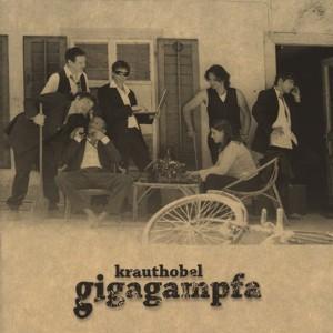 Krauthobel - gigagampfla