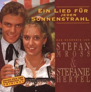 Stefan Mross & Stefanie Hertel - Ein Lied für jeden Sonnenstrahl