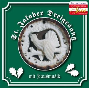 St. Jakober Dreigesang - Almerisch und Jagarisch