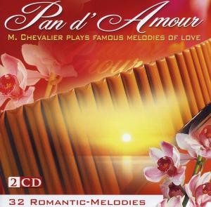 M. Chevalier plays Famos Melodies Of Love - Pan d'Amour