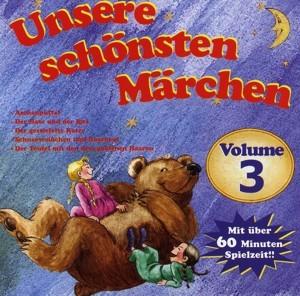 CD-Hörspiel 3 - Unsere schönsten Märchen Vol.3