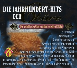Diverse - Die Jahrhundert-Hits der Chöre - 2CD-Box