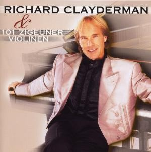 Richard Clayderman & - 101 Zigeuner Violinen